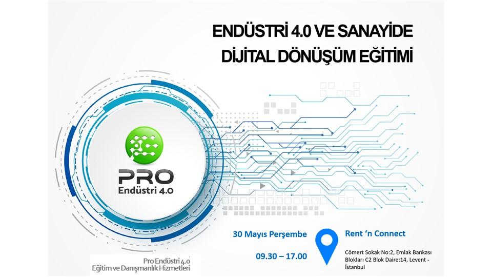 Endüstri 4.0 ve Sanayide Dijital Dönüşüm Eğitimi