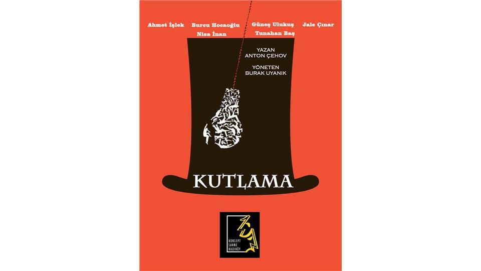 KUTLAMA - ANTON ÇEHOV