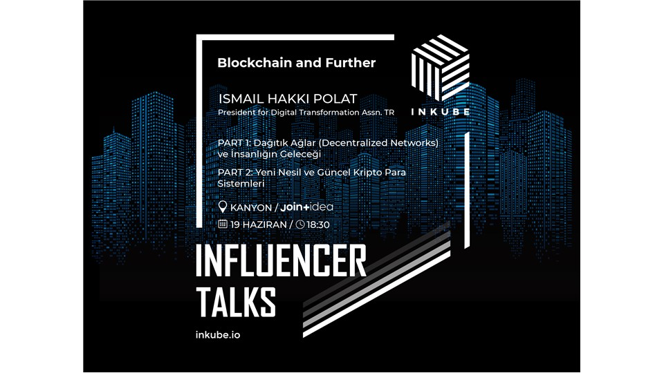 Blockchain and Further w/ İsmail H. Polat