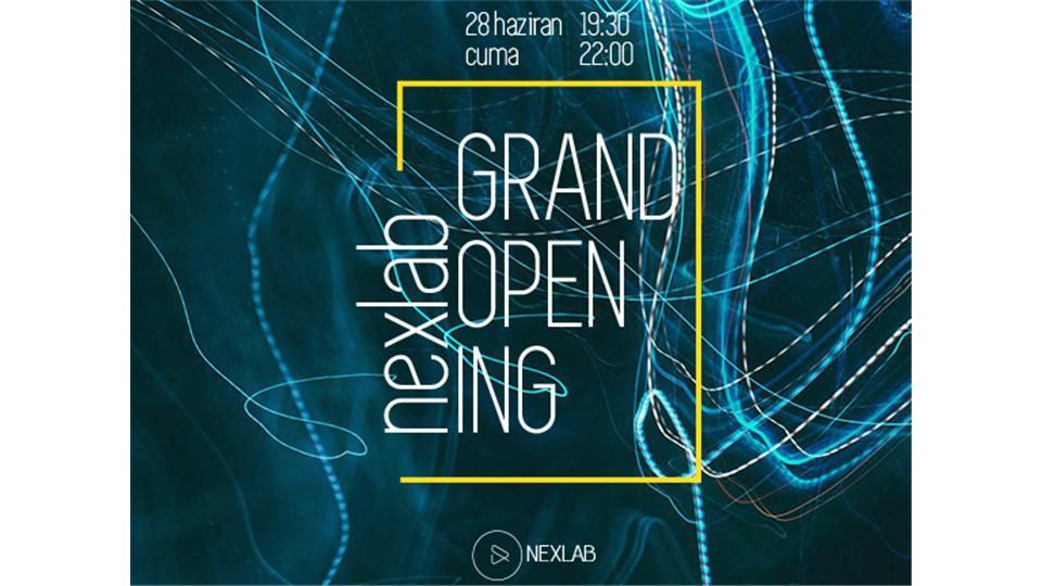 NEXLAB Grand Opening