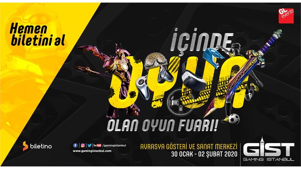 Gaming İstanbul (GIST) 2020  Uluslararası Oyun, Espor ve Dijital Eğlence Fuarı