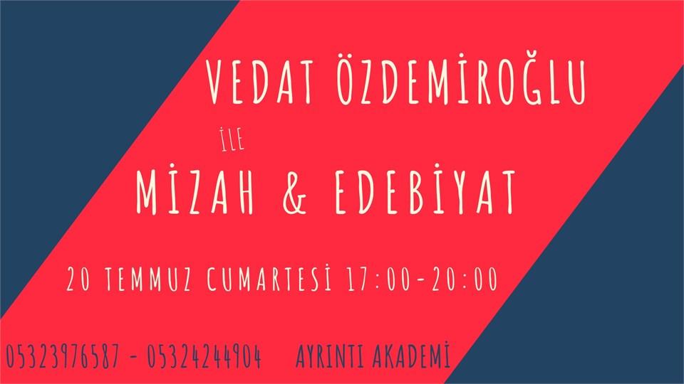 Vedat Özdemiroğlu ile Mizah & Edebiyat