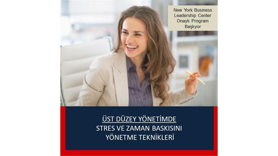 Üst Düzey Yönetimde Stres ve Zaman Baskısını Yönetme Teknikleri
