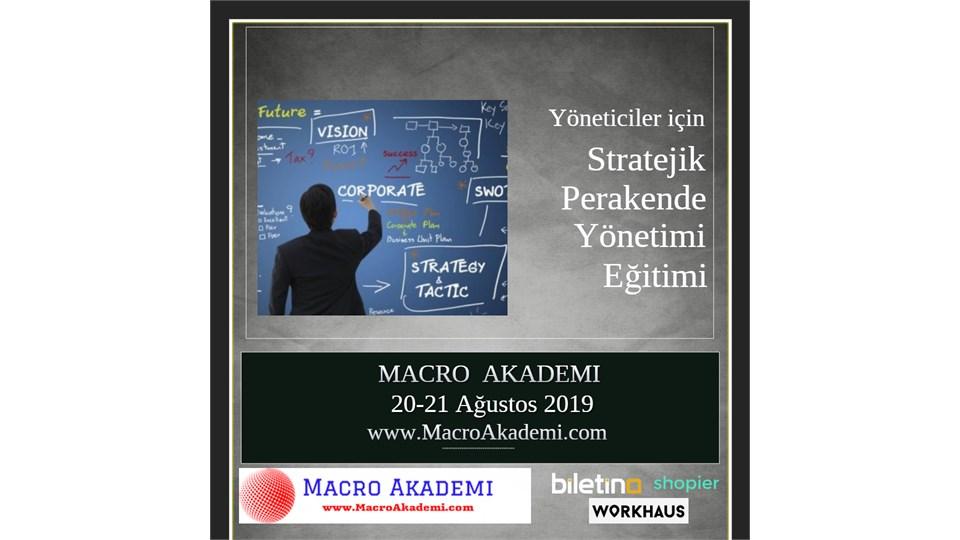 Stratejik Perakende Yönetimi Eğitimi (2 Gün)
