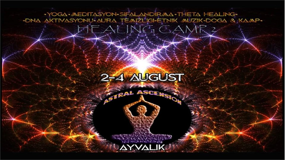 Healing Camp 2 -  Astral Ascension