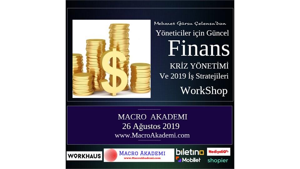 Yöneticiler için Güncel Finans ve Kriz Yönetimi ve 2019 İş Stratejileri