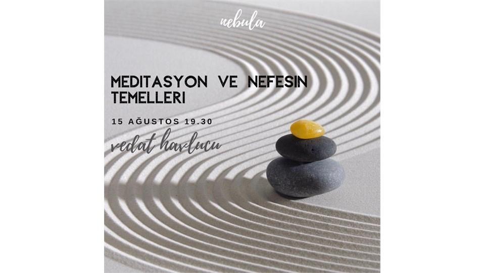 Meditasyon ve Nefesin Temelleri