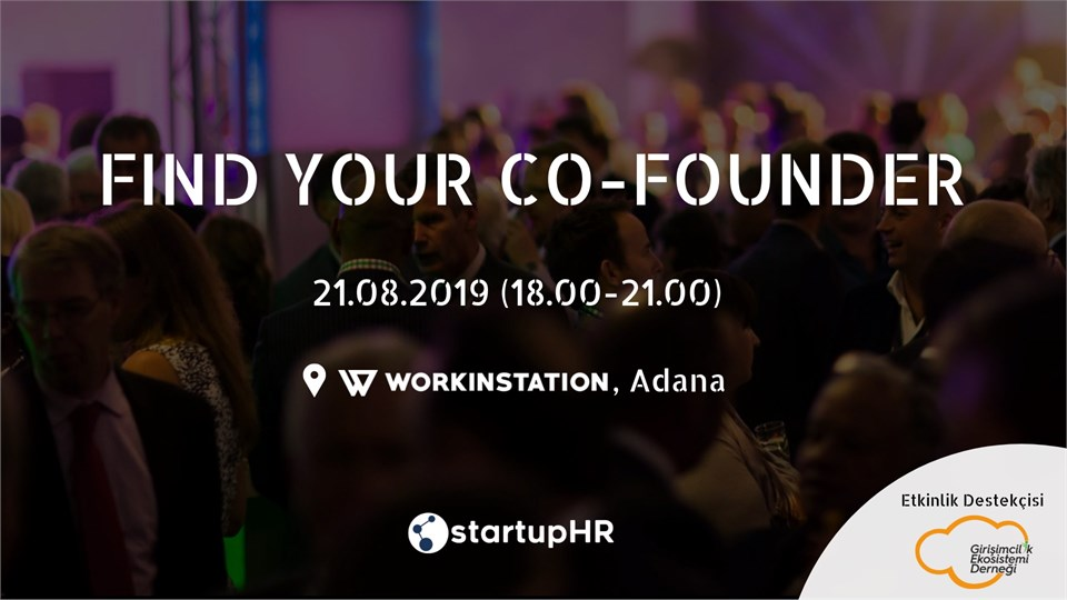 Find Your Co-Founder Adana #1 – StartupHR