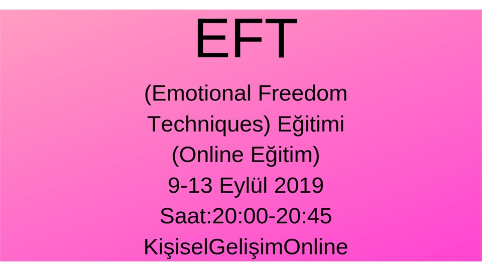 EFT (Emotional Freedom Techniques) Eğitimi