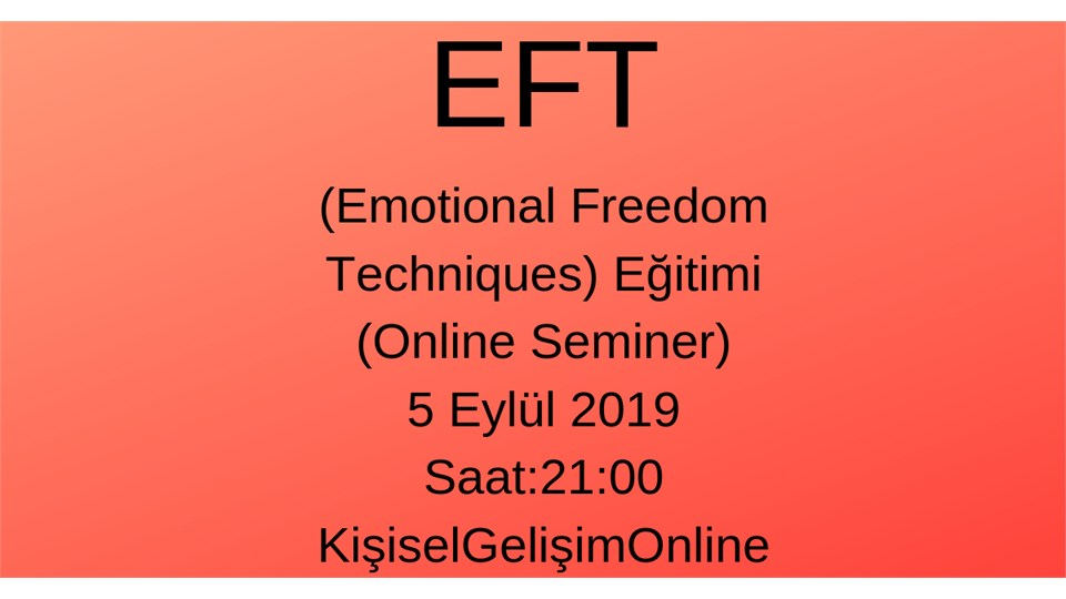 EFT (Emotional Freedom Techniques) Nedir?