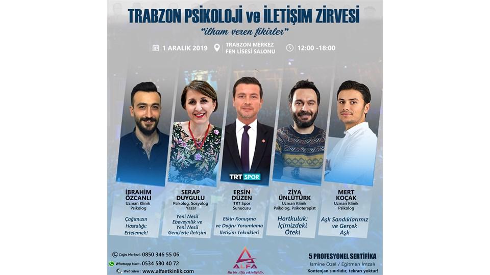 TRABZON PSİKOLOJİ ve İLETİŞİM ZİRVESİ / 1 ARALIK