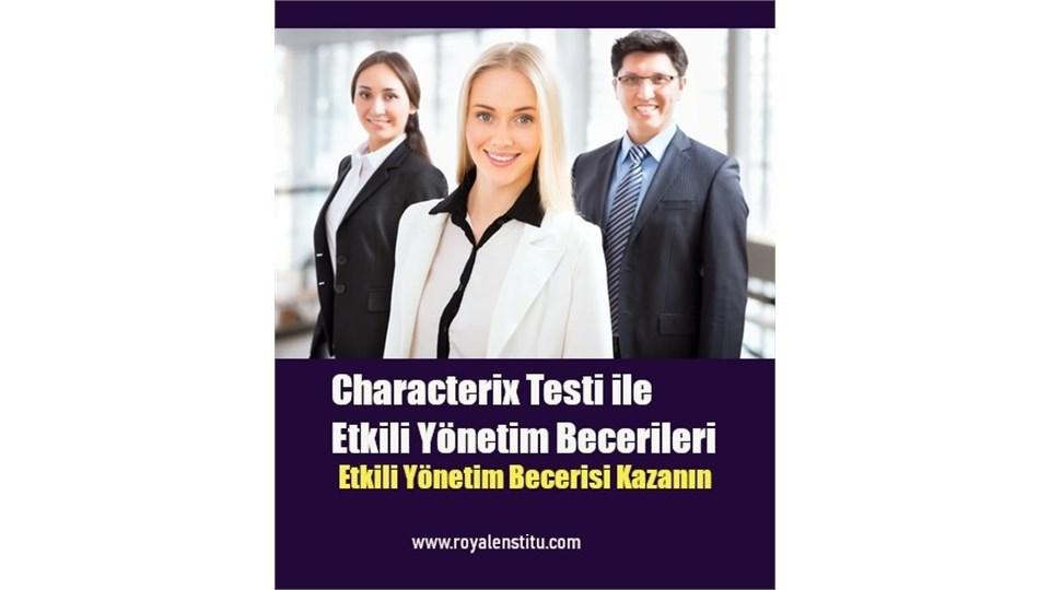 Characterix Testi ile Etkili Yönetim Becerileri
