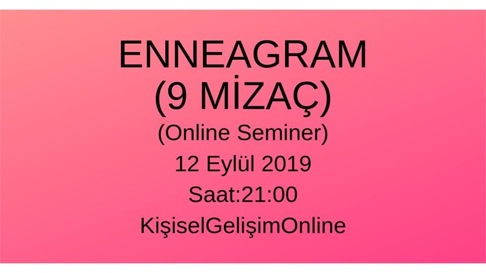 ENNEAGRAM (9 Mizaç) Online Seminer