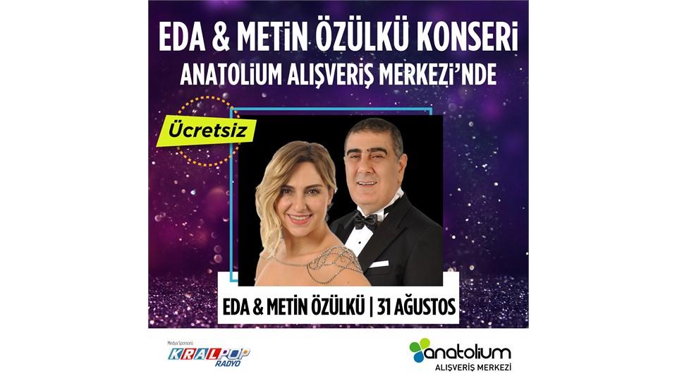 EDA & METİN ÖZÜLKÜ ANATOLİUM'DA