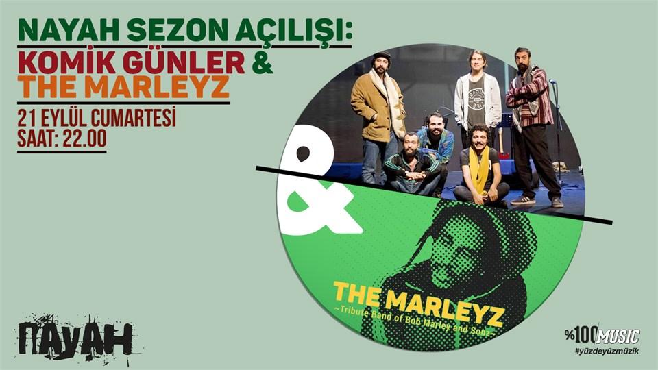 Nayah Sezon Açılışı: Komik Günler & The Marleyz