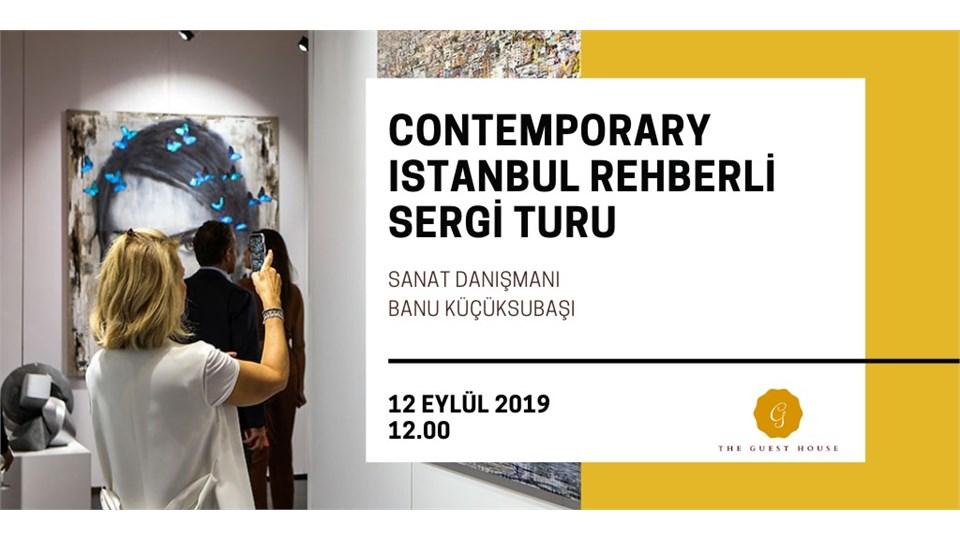 Contemporary Istanbul Rehberli Sergi Turu