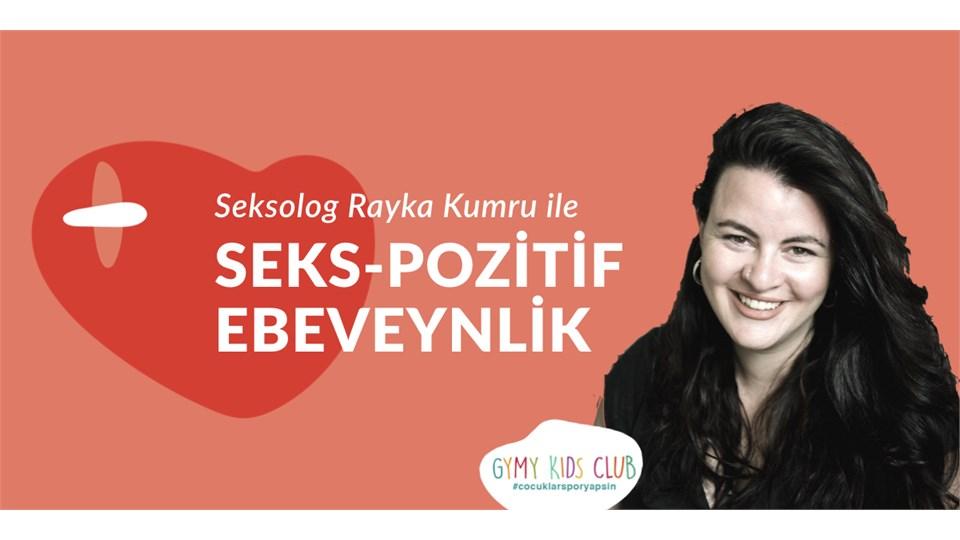 Rayka Kumru ile Seks-Pozitif Ebeveynlik Semineri ve İmza (Akşam)