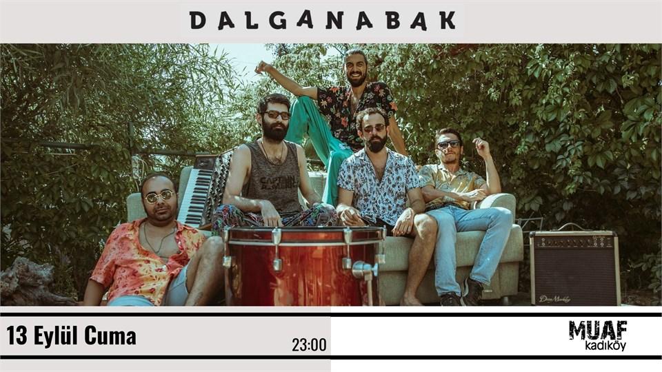 DALGANABAK Muaf Kadıköy Konseri
