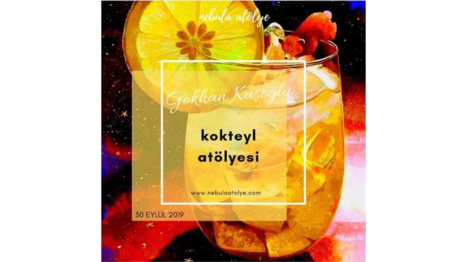 Gökhan Kuşoğlu ile Kokteyl Atölyesi