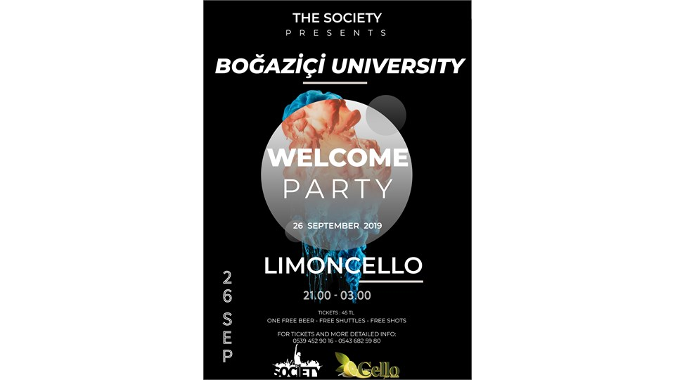 BOGAZİCİ UNIVERSITY WELCOME PARTY
