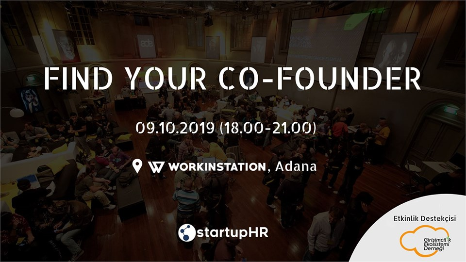 Find Your Co-Founder Adana #2 – StartupHR