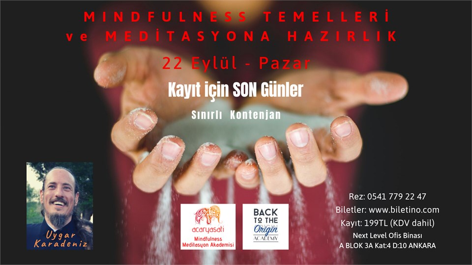 MINDFULNESS TEMELLERİ ve MEDİTASYONA HAZIRLIK - Uygar Karadeniz