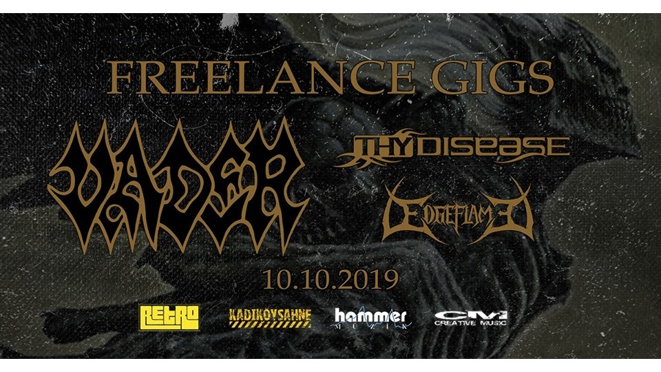 Retro Freelance Gigs / Vader • Thy Disease • Edgeflame