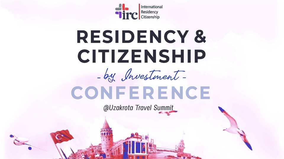 IRC International Residency & Citizenship Conference