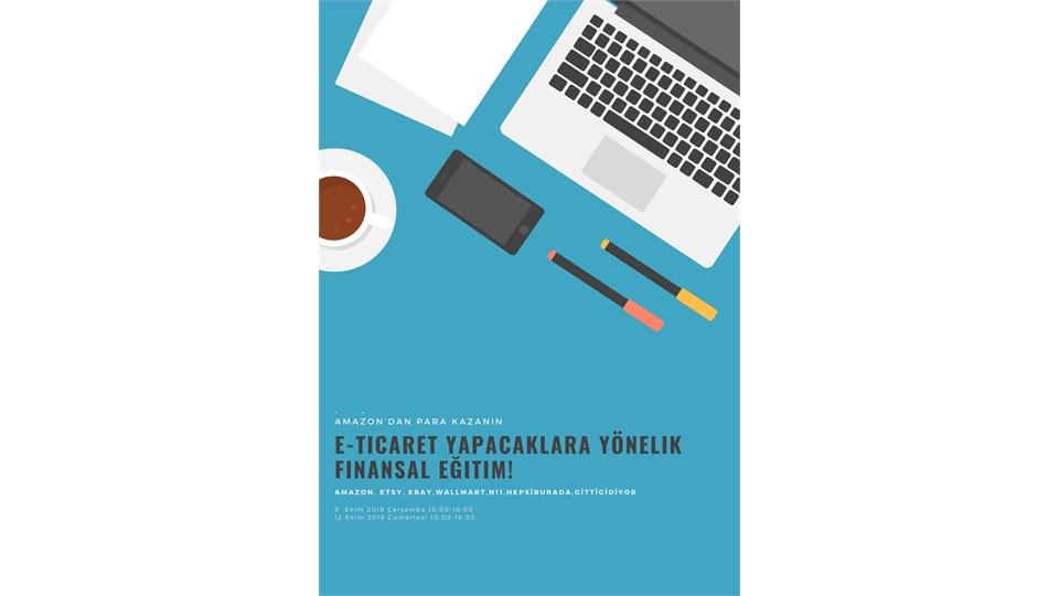 E-Ticaret Yapacaklara Yönelik Finansal Eğitim