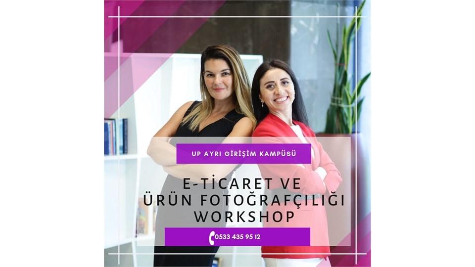 E-Ticaret ve Ürün Fotoğrafçılığı Workshop