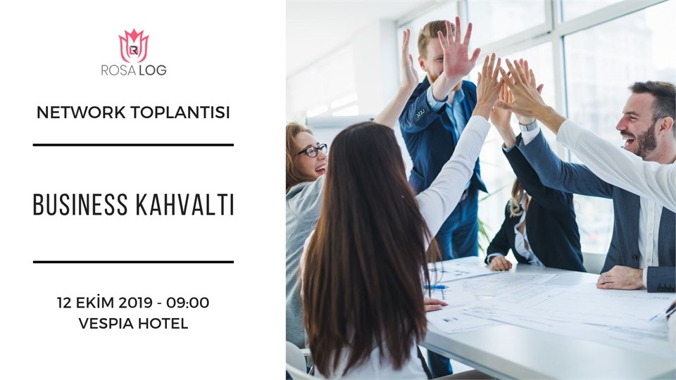 BUSINESS-KAHVALTI: NETWORK TOPLANTISI