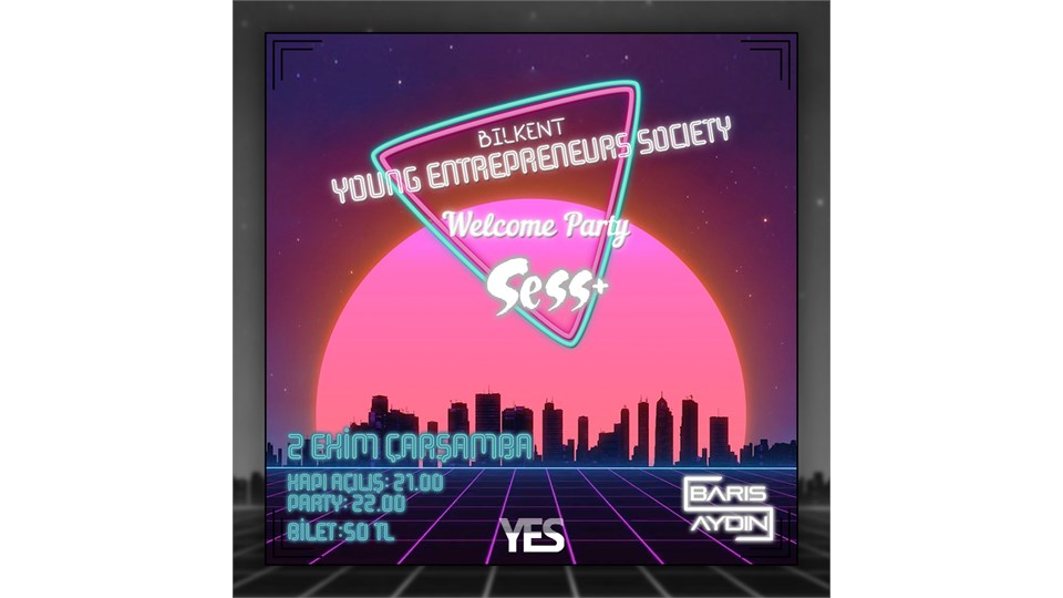 Bilkent YES Back to School Party