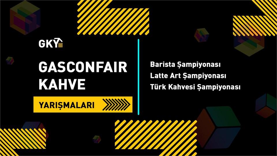 GASCONFAIR Kahve Yarışmaları (Kombine Bilet)