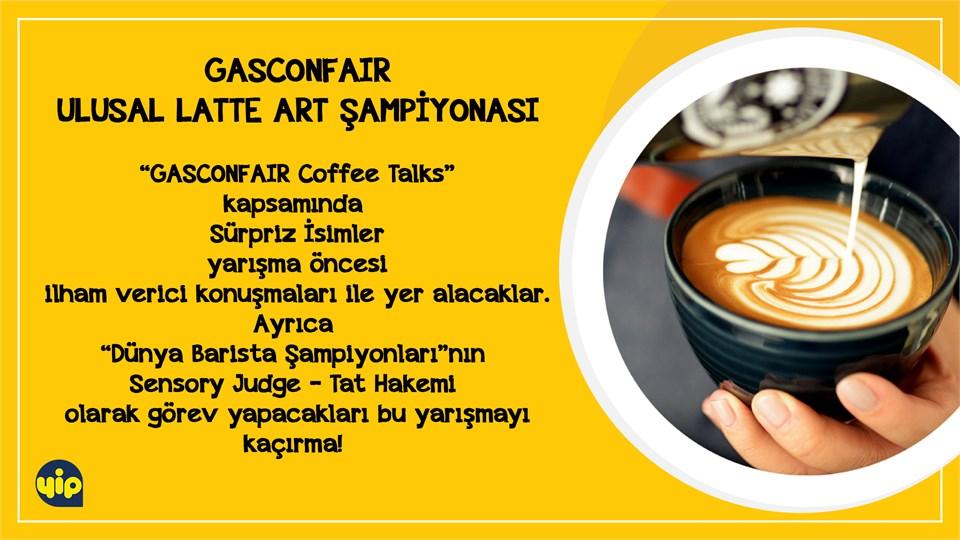 GASCONFAIR Ulusal Latte Art Şampiyonası