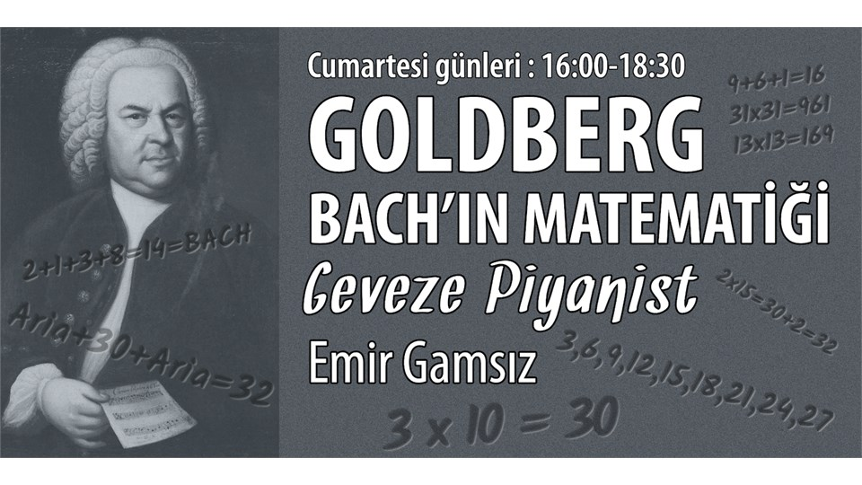 GOLDBERG: Bach'ın Matematiği (Geveze Piyanist - Emir Gamsız)