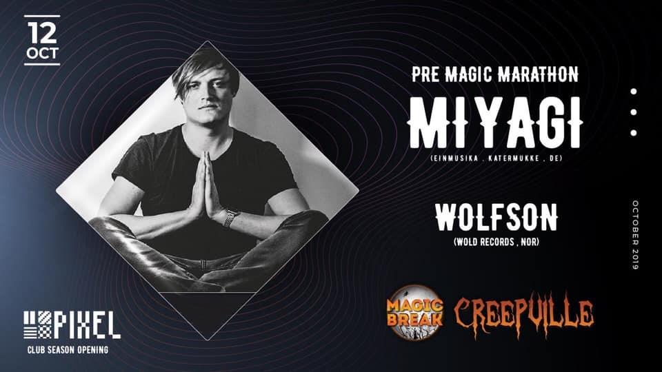 Pre Magic Marathon - Ankara w/ Miyagi & Wolfson