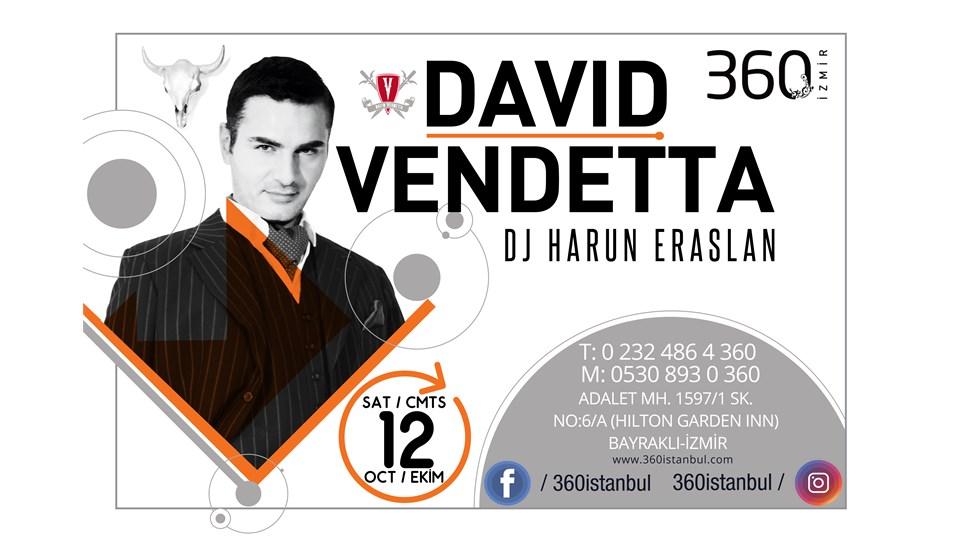 DAVID VENDETTA @ 360 İZMİR