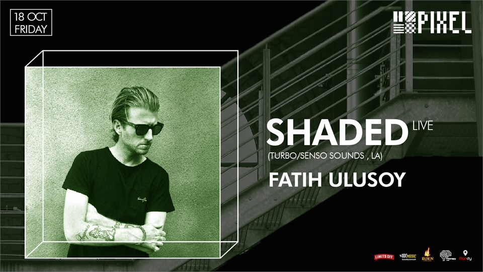 SHADED Live (Turbo/Senso Sounds ,LA)