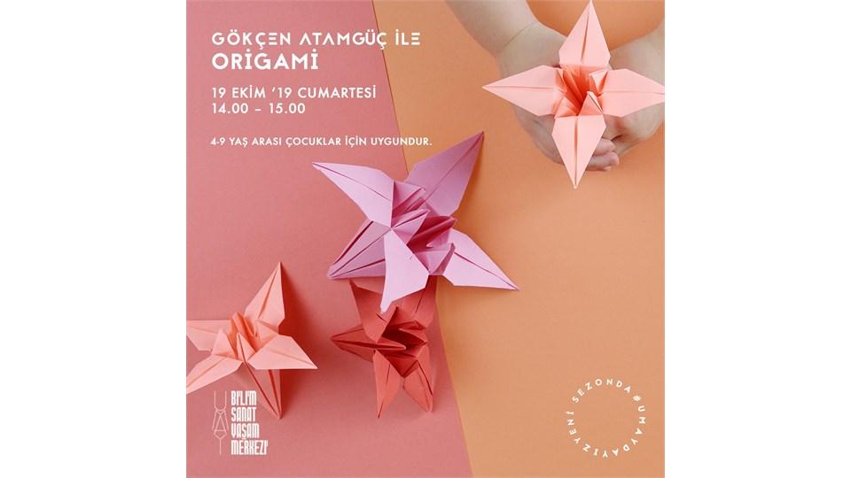 Gökçen Atamguç ile Origami Workshop
