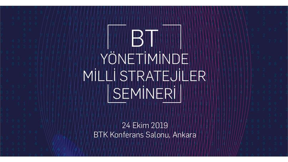 Ankara BT Yönetiminde Milli Stratejiler Semineri
