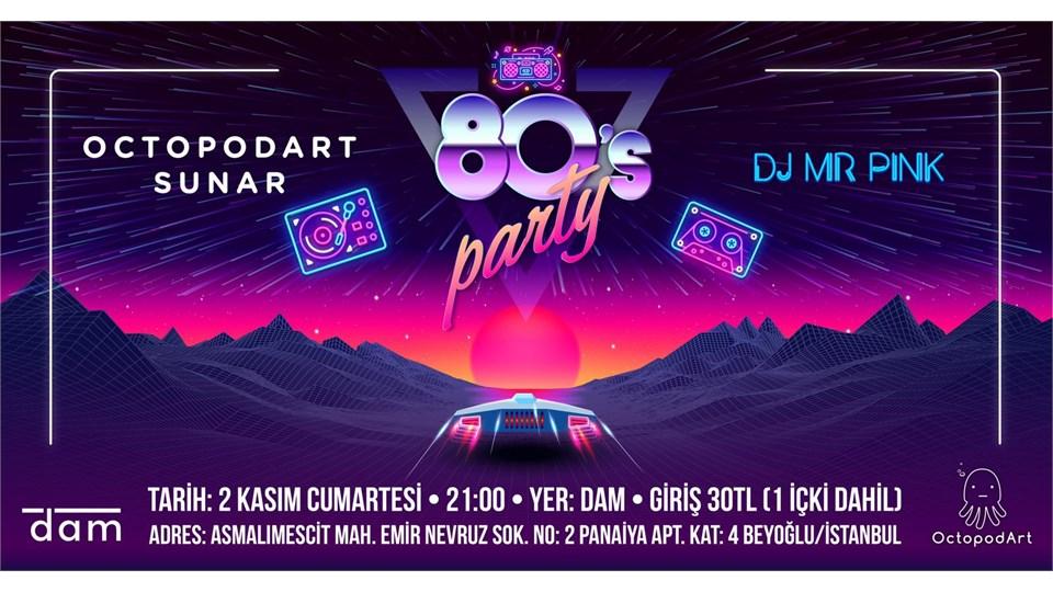 Octopodart Sunar: 80's Party