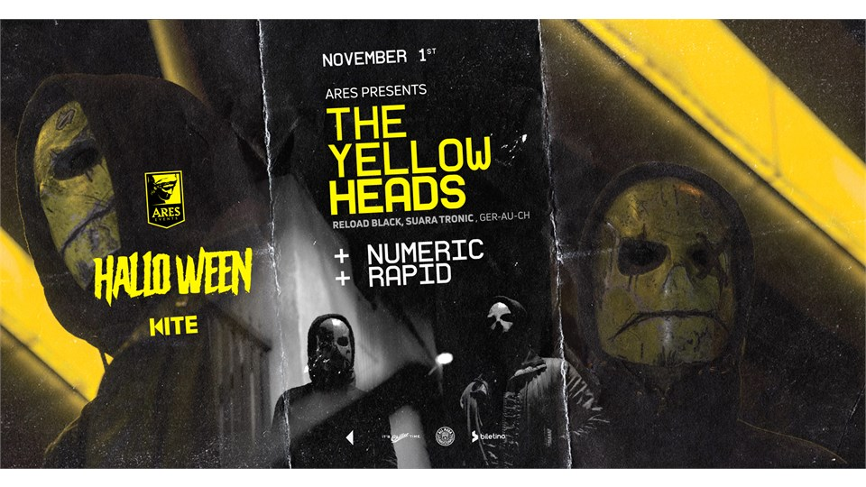 Ares Halloween Party: The YellowHeads (Ger) , Numeric, Rapid