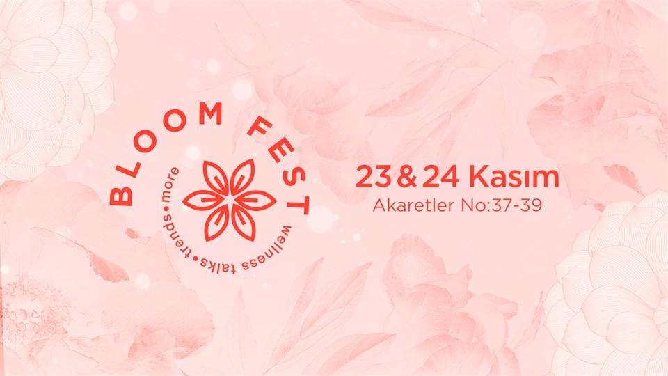 BloomFest@Akaretler