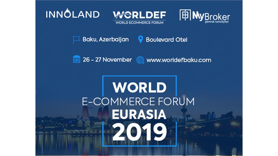World E-Commerce Forum Eurasia Baku 2019