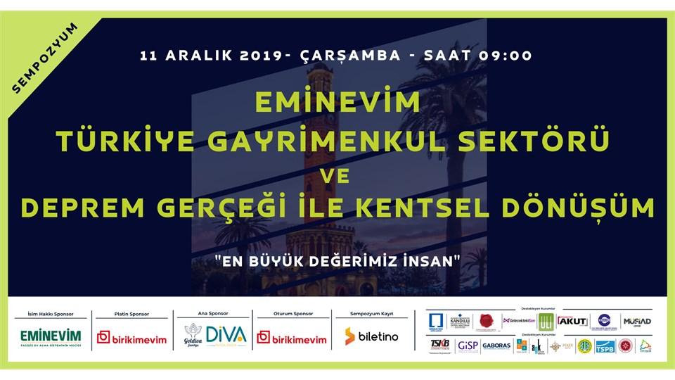 EMİNEVİM Türkiye Gayrimenkul Sektörü ve DEPREM Gerçeğimiz ile Kentsel Dönüşüm // Sempozyum