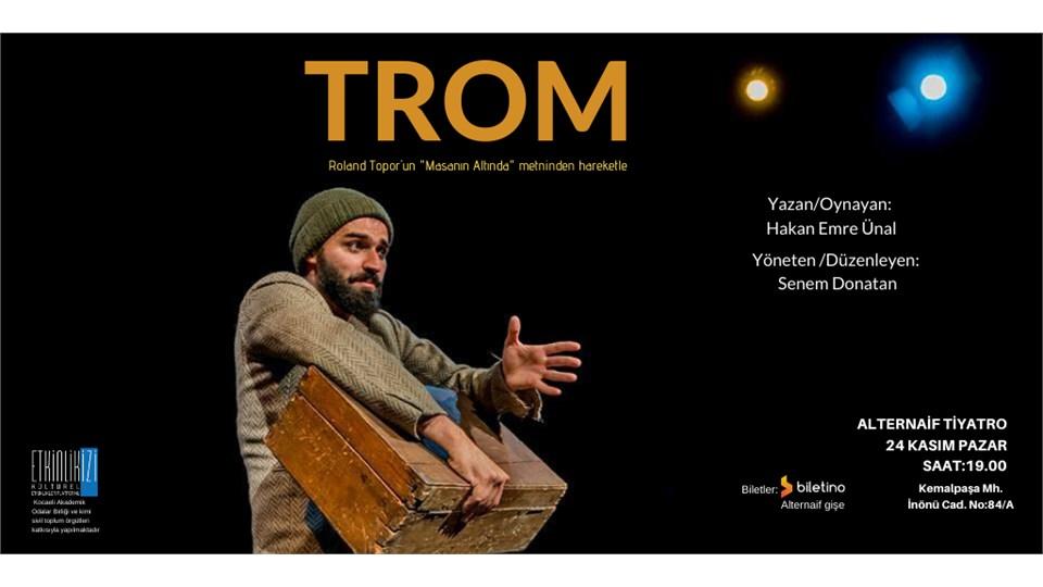 """Tiyatro: """"TROM"""""""