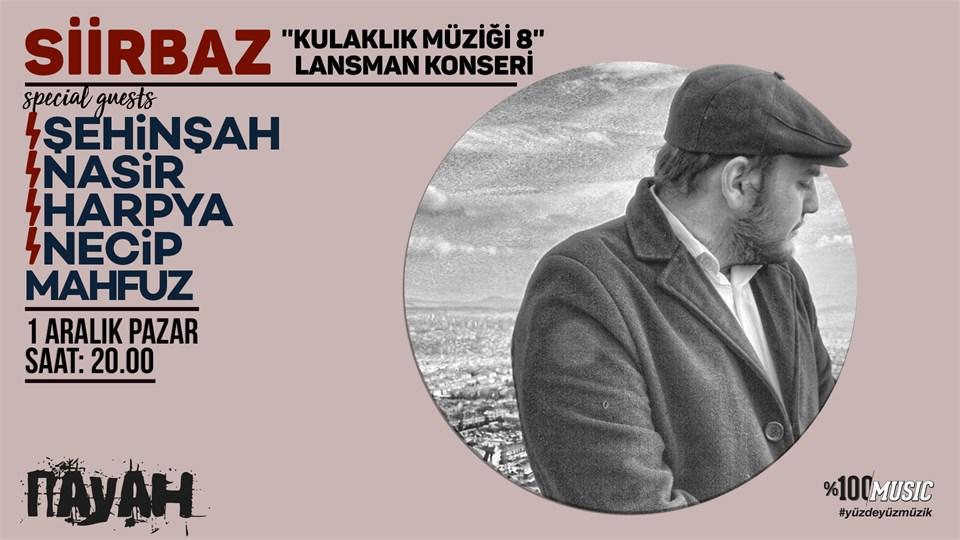 Siirbaz ''Kulaklık Müziği 8'' Lansman Konseri