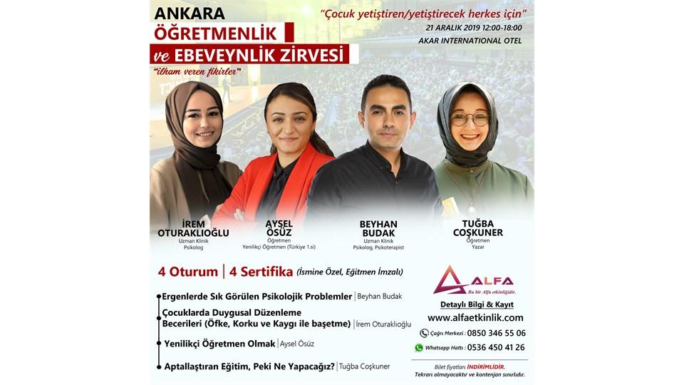 ANKARA ÖĞRETMENLİK ve EBEVEYNLİK ZİRVESİ / 21 ARALIK
