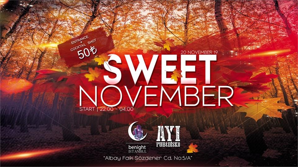 SWEET NOVEMBER | AYI DİSKO