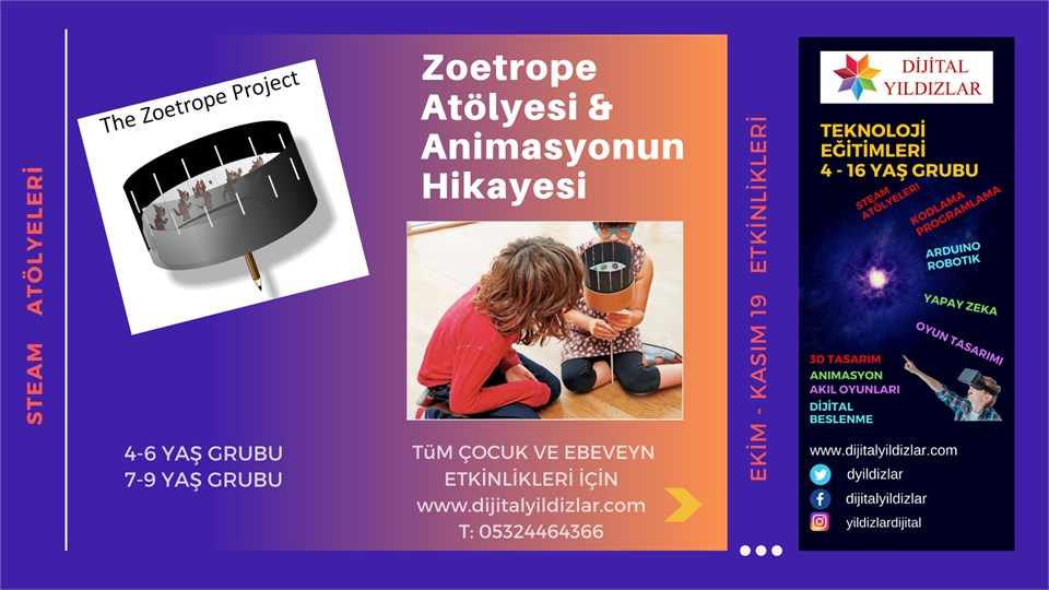 ZOETROPE ATÖLYESİ & ANİMASYONUN KISA HİKAYESİ / 7 - 9 YAŞ GRUBU